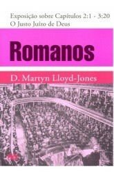 Romanos - Vol. 2: O Justo juízo de Deus / D. M. Lloyd-Jones (CAPA DURA)