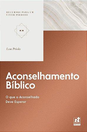 Aconselhamento Bíblico / Lou Priolo