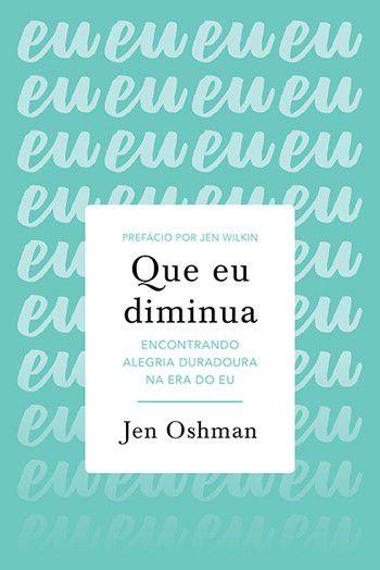 Que eu Diminua / Jen Oshman