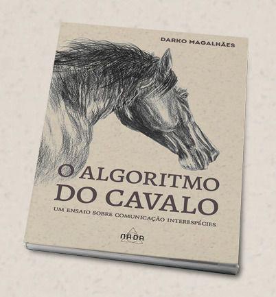 Kit com 2 exemplares   O algoritmo do cavalo