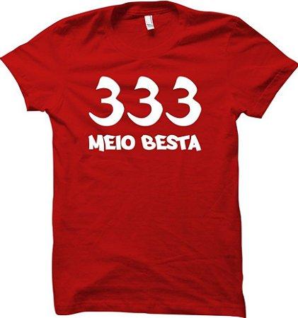 Camiseta 333 - Meio Besta