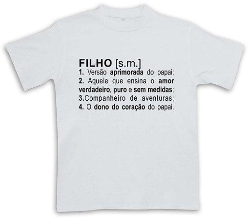 Camiseta FILHO significado - INFANTIL