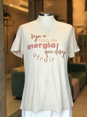 Tee luxo Seja o tipo de Energia que deseja Atrair - Onde mora a Gratidão