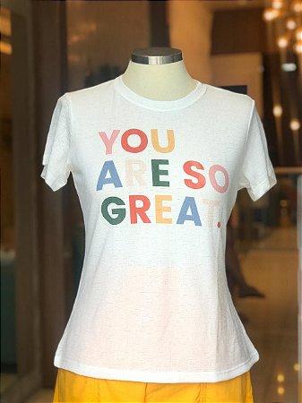 Tee luxo You are so Great - Por Onde For