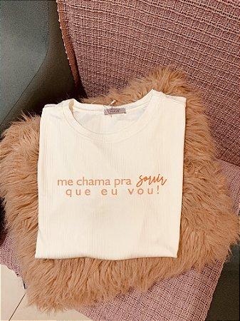 T-shirt- Me chama pra sorrir