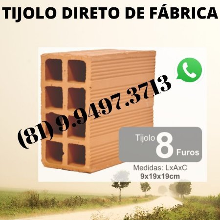 Tijolo 8 furos direto de Fábrica Olaria Tracunhaém