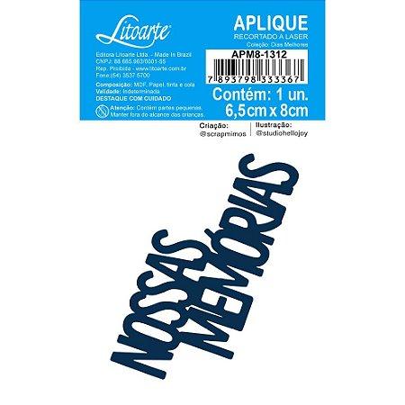 Aplique de MDF Nossas Memórias APM8-1312 Dias Melhores - Scrap Mimos - Litoarte