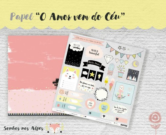 Papel para scrapbook - 30x30 Coleção Sonhos nos Alpes - O Amor vem do Céu - Juju Scrapbook
