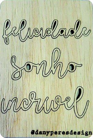 Apliques em madeira recortados - Palavras (são destacáveis) - Linha Felicidade -Dany Peres