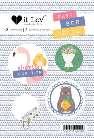 Kit de bottons - Always Together - Para ser Feliz - It Lov