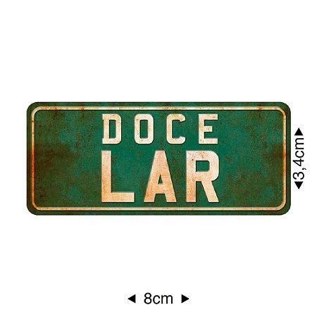 Apliques em MDF placa DOCE LAR, APM8-341 - Litoarte
