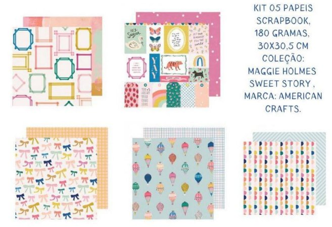 Kit 5 papeis de scrapbook Sweet Story - Maggie Holmes - American Crafts