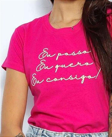 T Shirt Eu posso Eu Quero