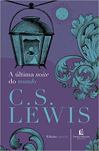 A última noite do mundo (C. S. Lewis)