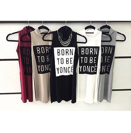 Tee Shirt Longa Born Be Yonce