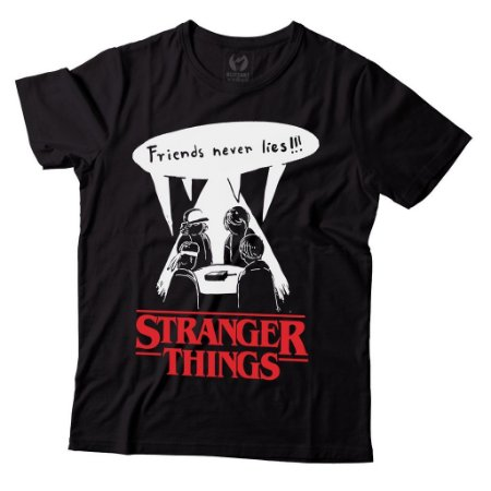 Camiseta Stranger Things - Friends Never Lies