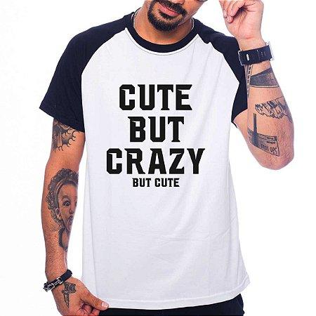 Camiseta Raglan Cute But Crazy