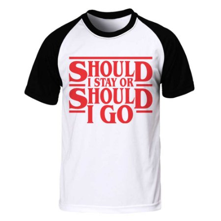 Camiseta Raglan Should I Stay