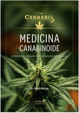 Ed. Laszlo Livro Medicina Canabinoide - O Poder da Cannabis no Tratamento de Doenças