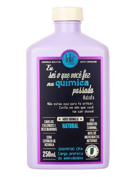 Lola Eu Sei o Que Você Fez na Química Passada Shampoo CPA 250ml