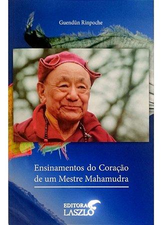 Ed. Laszlo Livro Ensinamentos do Coração de um Mestre Mahamudra