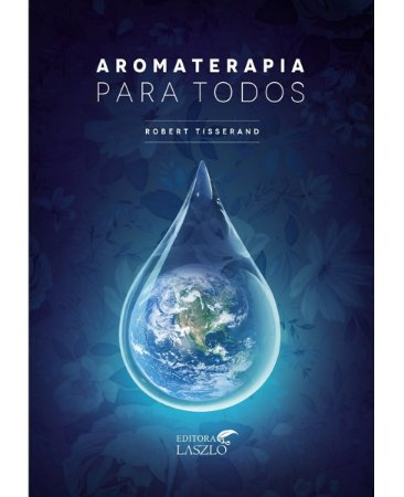 Ed. Laszlo Livro Aromaterapia para Todos