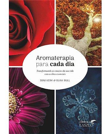 Ed. Laszlo Livro Aromaterapia Para Cada Dia