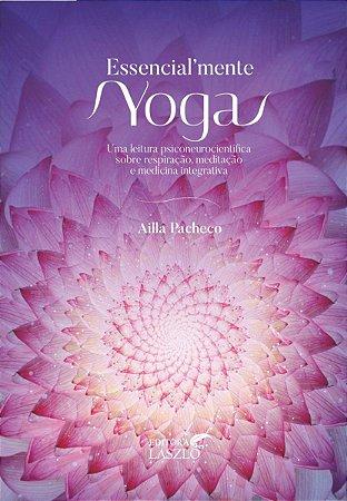Ed. Laszlo Kit Essencialmente Yoga com 2 Livros + Baralho