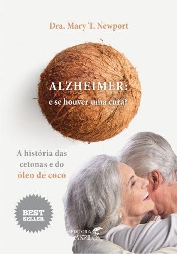 Ed. Laszlo Livro Alzheimer: E Se Houver Uma Cura?