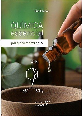 Ed. Laszlo Livro Química Essencial para Aromaterapia