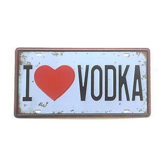 Placa Metal Decorativa I Love Vodka