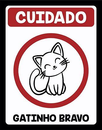 Placa Decorativa CUIDADO, Gatinho Bravo