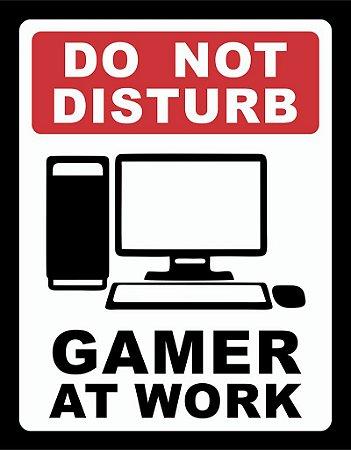 Placa Decorativa Gamer at Work - PC