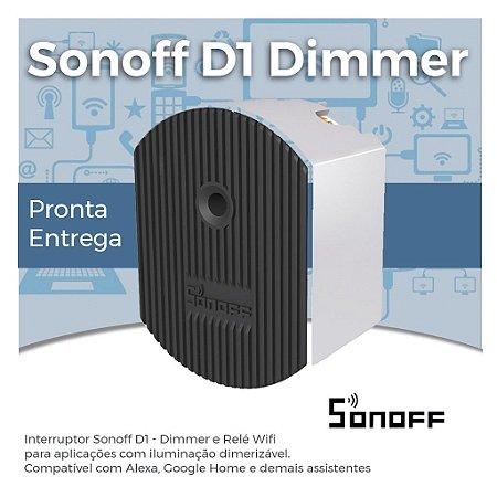 Sonoff Dimmer D1 - Interruptor Wifi Dimerizável - Dimmer - Tecnologia Wifi e RF 433