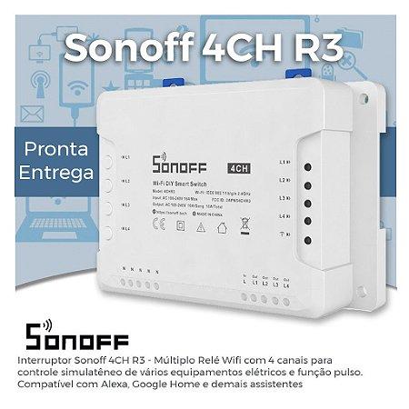Sonoff 4CH R3 - Múltiplo Relé Wifi - 4 Canais Automação de Iluminação, Tomadas - 4CHR3