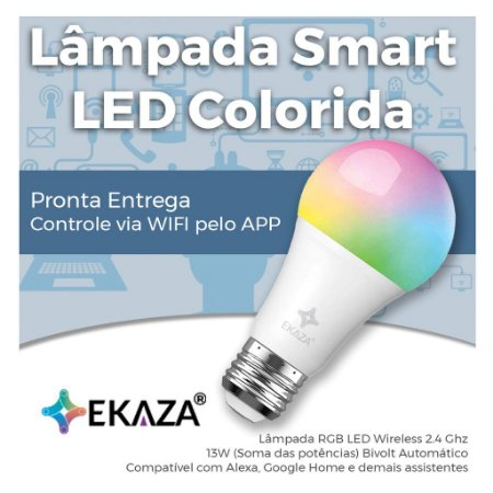 Lâmpada de LED Smart Wifi RGB - Lâmpada Inteligente Colorida Branco Frio e Branco Quente