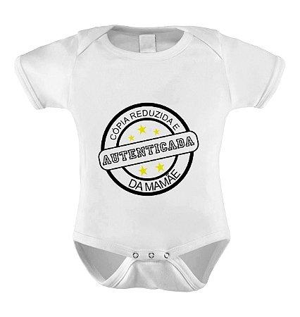 Body ou Camiseta Personalizada - Cópia autenticada da Mamãe
