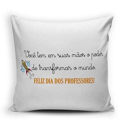 Almofada Decorativa Dia dos professores - Transformando o mundo