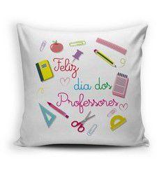 Almofada Decorativa Feliz Dia dos professores