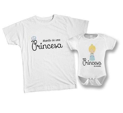 Kit camiseta e Body Tal Mãe, Tal Filha - Mãe de uma Princesa