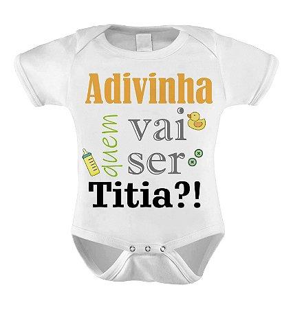 Body ou Camiseta Divertido - Adivinha quem vai ser Titia?