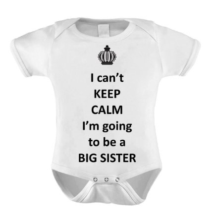 Body Divertido ou Camisetinha - KEEP CALM I´M TO BE A BIG SISTER