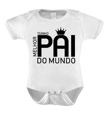 Body ou Camisetinha - Melhor Pai do Mundo
