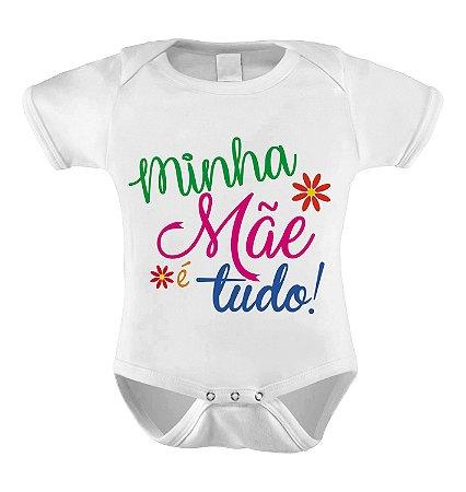 Body ou Camiseta Personalizada - Minha Mãe é Tudo