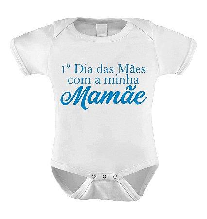 Body ou Camiseta Personalizada - Meu 1º Dia das Mães Azul