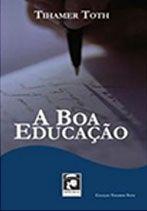 A Boa educação