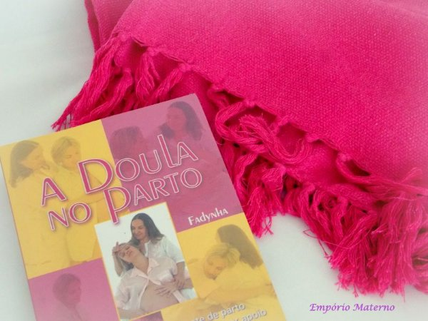 Livro a Doula no parto + Rebozo nacional