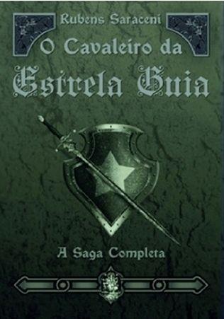 O CAVALEIRO DA ESTRELA GUIA