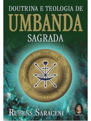 DOUTRINA E TEOLOGIA DE UMBANDA SAGRADA