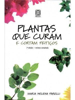 PLANTAS QUE CURAM E CORTAM FEITIÇOS